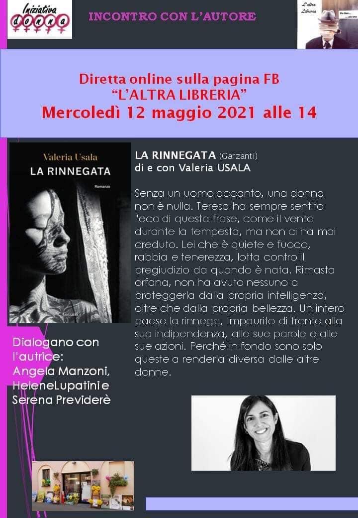 La Rinnegata: Iniziativa Donna e L'Altra Libreria presentano il nuovo romanzo di Valeria Usala il 12 maggio