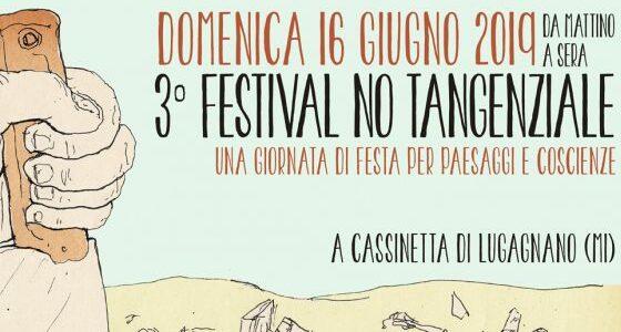 Festival NO Tangenziale: la terza edizione domenica 16 giugno a Cassinetta di Lugagnano